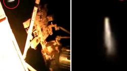 Video: Vật thể bí ẩn lao với tốc độ ánh sáng qua trạm vũ trụ ISS