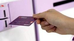 Lo ngại mất an toàn, ngân hàng sẽ chuyển đổi 70 triệu thẻ ATM sang thẻ chip