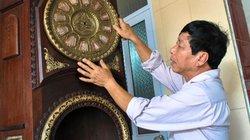 """""""Đôi bàn tay vàng"""" 28 năm gìn giữ bảo vật bí truyền làng Đồng Xâm"""