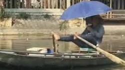 MXH nước ngoài chao đảo vì phong cách chèo đò chỉ có ở Việt Nam