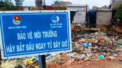 """NGÁN NGẨM: Sau tấm biển bảo vệ môi trường là đống rác """"khủng"""""""