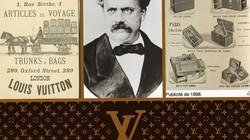 3 nhân vật làm nên Louis Vuitton - huyền thoại của thời trang thế giới