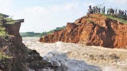 Sự cố vỡ đập Tây Nguyên: Do tổ mối nằm trong thân đập cũ