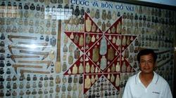 Gặp người có bộ sưu tập đá cổ lớn nhất Việt Nam