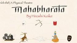 """Kịch hình thể """"Mahabharata"""" đến với khán giả Việt"""