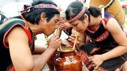 Rượu cần - sản vật quý ở Đắk Nông