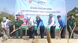Bình Định: Xây dựng cột cờ chủ quyền tại đảo Cù Lao Xanh