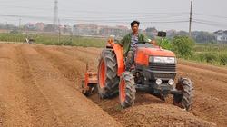 12,4 tỷ USD nhập máy móc, vật tư nông nghiệp: Lãng phí lớn, nhưng lực bất tòng tâm