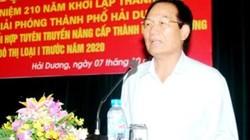 Bí thư Thành ủy Hải Dương chưa thể từ chức
