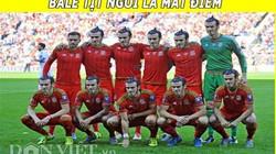 """ẢNH CHẾ: Bale """"gánh"""" cả xứ Wales, sao Atletico mắc bệnh """"ảo tưởng"""""""