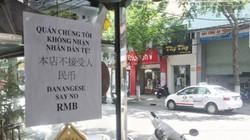"""Nhiều quán ăn, nhà hàng ở Đà Nẵng """"tẩy chay"""" tiền Nhân dân tệ"""