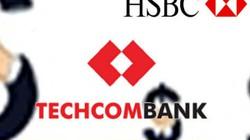 Đầu tư vào Techcombank, HSBC lỗ khoảng 1.430 tỷ đồng?