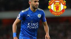 CHUYỂN NHƯỢNG (30.8): M.U chiêu mộ Mahrez? Chelsea có thêm tân binh