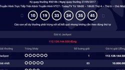 Chủ nhân giải Jackpot 112 tỷ mua vé tại Đồng Nai