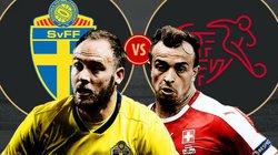 Phân tích tỷ lệ Thụy Điển vs Thụy Sĩ (21h00 ngày 3.7): Thận trọng kiểu châu Âu