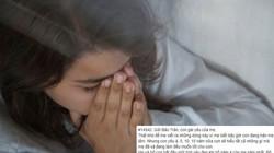 Rời bỏ cuộc hôn nhân vì chồng ngoại tình, người mẹ cay đắng viết lá thư xin lỗi con gái bé nhỏ