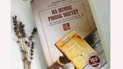 """""""Hà Hương phong nguyệt"""" – tiểu thuyết quốc ngữ đầu tiên của Việt Nam?"""
