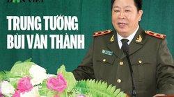 Trung tướng Bùi Văn Thành: Quá trình công tác và phát ngôn ấn tượng