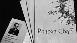 Phapxa Chan - người du hành đến muộn trên con đường thi ca