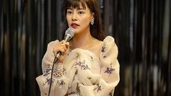 """Bùi Lan Hương """"Sing my song"""" liều bán nhà làm âm nhạc"""