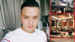 Có gì trong căn biệt thự xa hoa giá trị triệu đô của Cao Thái Sơn?