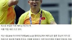"""Báo Hàn Quốc: """"Ngài Park đưa bóng đá Việt Nam sang trang sử mới"""""""