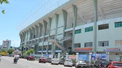 Chủ tịch Đà Nẵng thông tin việc bị từ chối mua lại sân Chi Lăng