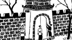 """""""Cậu bé Archimedes của Đại Việt"""" xây thành không thừa 1 viên gạch"""