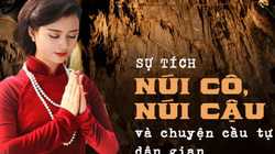 Việt Nam phong tục: Sự tích núi Cô, núi Cậu và chuyện cầu tự của dân gian