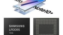 Galaxy Note 10 sẽ được trang bị chip nhớ RAM mạnh nhất từ trước đến nay