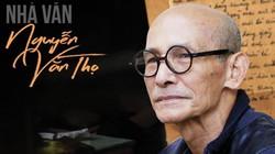 Nhà văn Nguyễn Văn Thọ và món nợ cuối cùng phải trả cho cuộc chiến