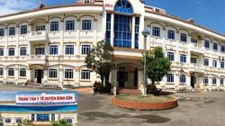 Sở Y tế bỏ mặc huyện tự bơi vụ bệnh viện 75 tỷ bị biến thành phòng khám?