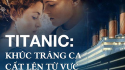 Ám ảnh xác tàu Titanic chìm sâu 4000m dưới đáy đại dương
