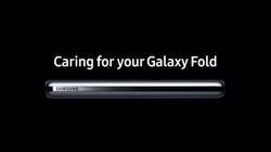 Xóa bỏ mọi lo âu với video Galaxy Fold mới nhất