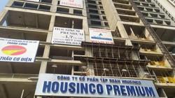 """Bất chấp """"lệnh"""" dừng, chung cư Housinco Premium vẫn thi công, rao bán"""