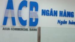 Kinh doanh ngoại hối ở ACB: Từ lãi sang... lỗ 106 tỷ đồng