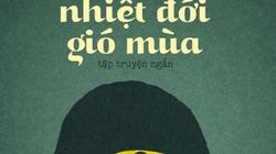 Nhà văn Lê Minh Khuê ra sách mới