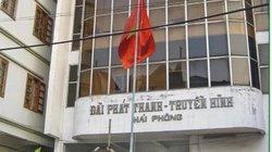 Nhiều sai phạm tại dự án đầu tư máy phát hình Đài Hải Phòng