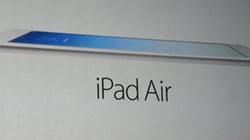 "Apple trình làng iPad Air, ""khai tử"" iPad 4"