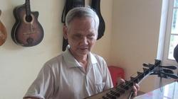 Lão nông mù 40 năm truyền nghề đờn ca tài tử