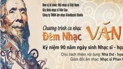 Đêm nhạc tưởng niệm 90 năm ngày sinh Văn Cao