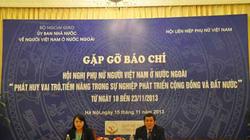Lần đầu tiên tổ chức Hội nghị Phụ nữ người VN ở nước ngoài