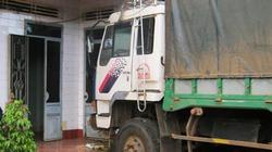 Đăk Lăk: Xe tải sầm sập lao thẳng vào nhà dân