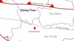 Lại xảy ra động đất 2,4 độ Richter tại khu vực Bắc Trà My
