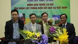 """Tọa đàm trực tuyến: """"Nông dân trước cơ hội ứng dụng cây trồng biến đổi gen tại Việt Nam"""""""