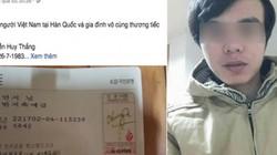 Xót xa lao động Việt chết tại Hàn Quốc, gia đình không có tiền đưa về