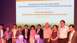 """Việt – Úc """"bắt tay"""" thúc đẩy phát triển ngành mắc ca"""