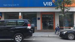 """Phản hồi từ VIB về nghi vấn nhân viên cũ """"ôm"""" hàng trăm tỷ"""