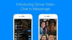 Facebook ra mắt tính năng gọi video nhóm trên Messenger