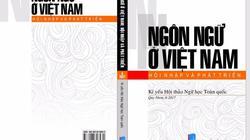 """""""Không cần thiết cải biên chữ Quốc ngữ của Việt Nam"""""""